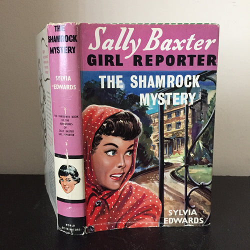 Sally Baxter Girl Reporter. The Shamrock Mystery
