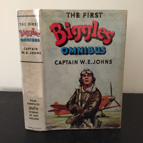 The First Biggles Omnibus