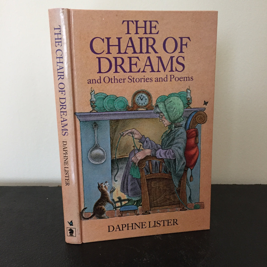 The Chair of Dreams and Other stories and Poems. (Signed)
