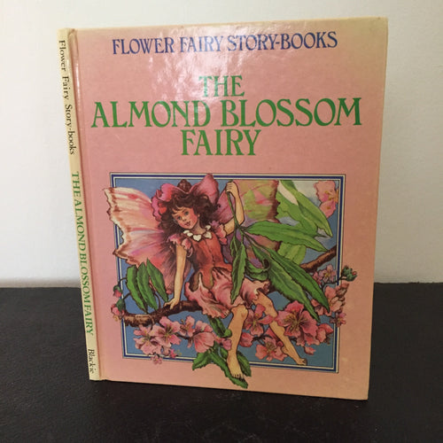Flower Fairy Story-Books. The Almond Blossom Fairy