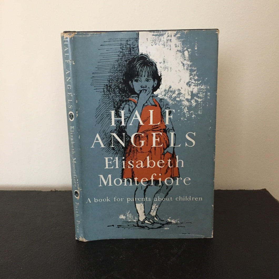 Half Angels. A book for parents about children