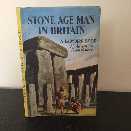 Stone Age Man in Britain - An Adventure From History