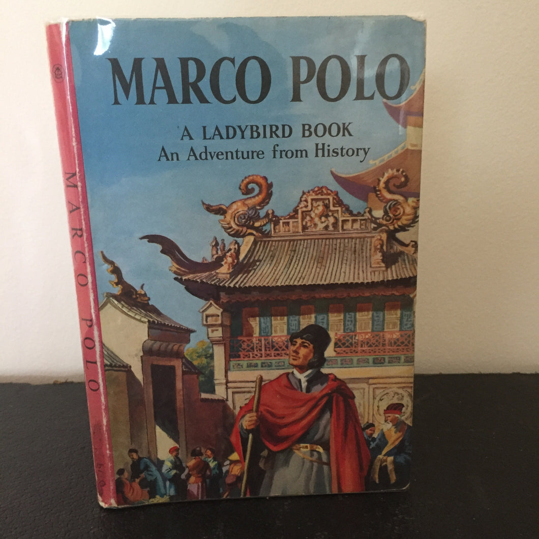Marco Polo - An Adventure From History