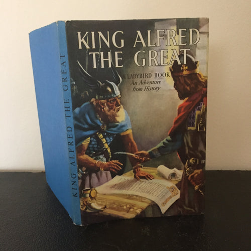 King Alfred The Great - An Adventure From History