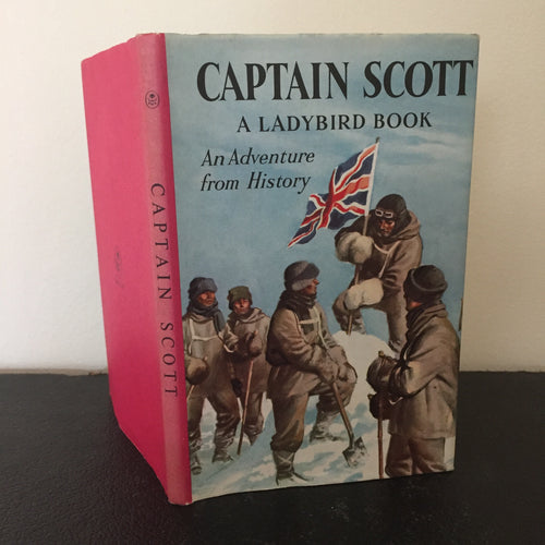 Captain Scott - An Adventure From History