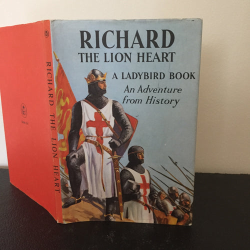 Richard The Lion Heart - An Adventure From History