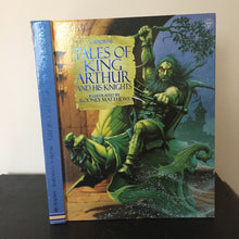 Tales of King Arthur and his Knights