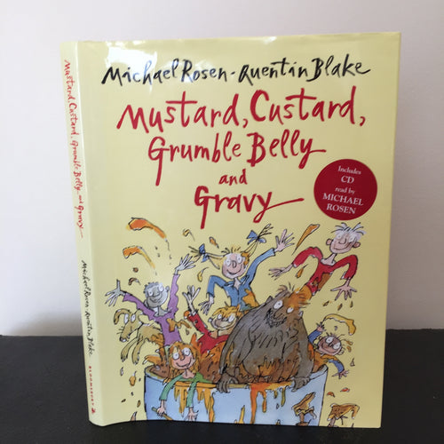 Mustard, Custard, Grumble Belly and Gravy. Includes CD read by the author.