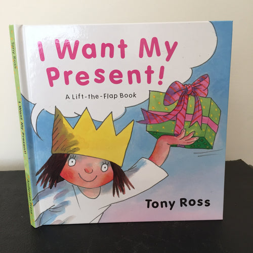 I Want My Present! A Lift-the-Flap Book
