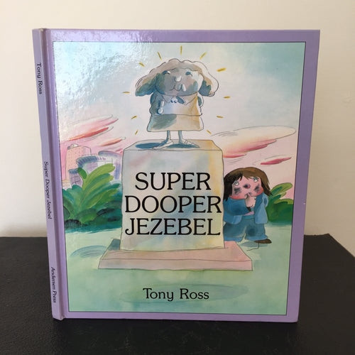Super Dooper Jezebel