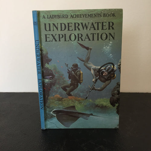 Underwater Exploration - A Ladybird Achievements Book