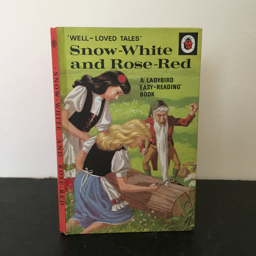 Snow-White and Rose-Red - Well Loved Tales