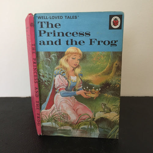 The Princess and the Frog - Well Loved Tales