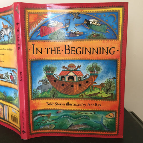 In The Beginning - Bible Stories illustrated by Jane Ray