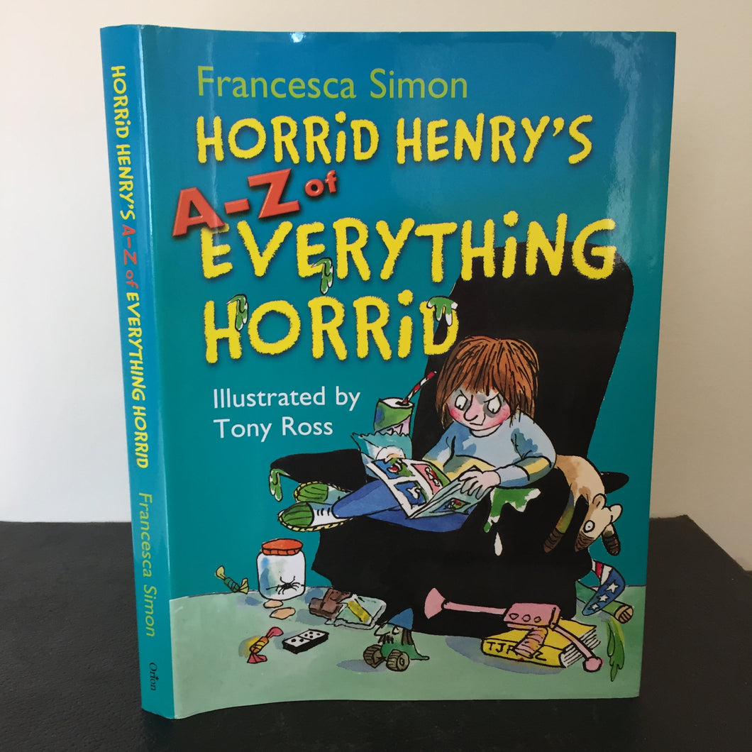 Horrid Henry's A-Z of Everything Horrid