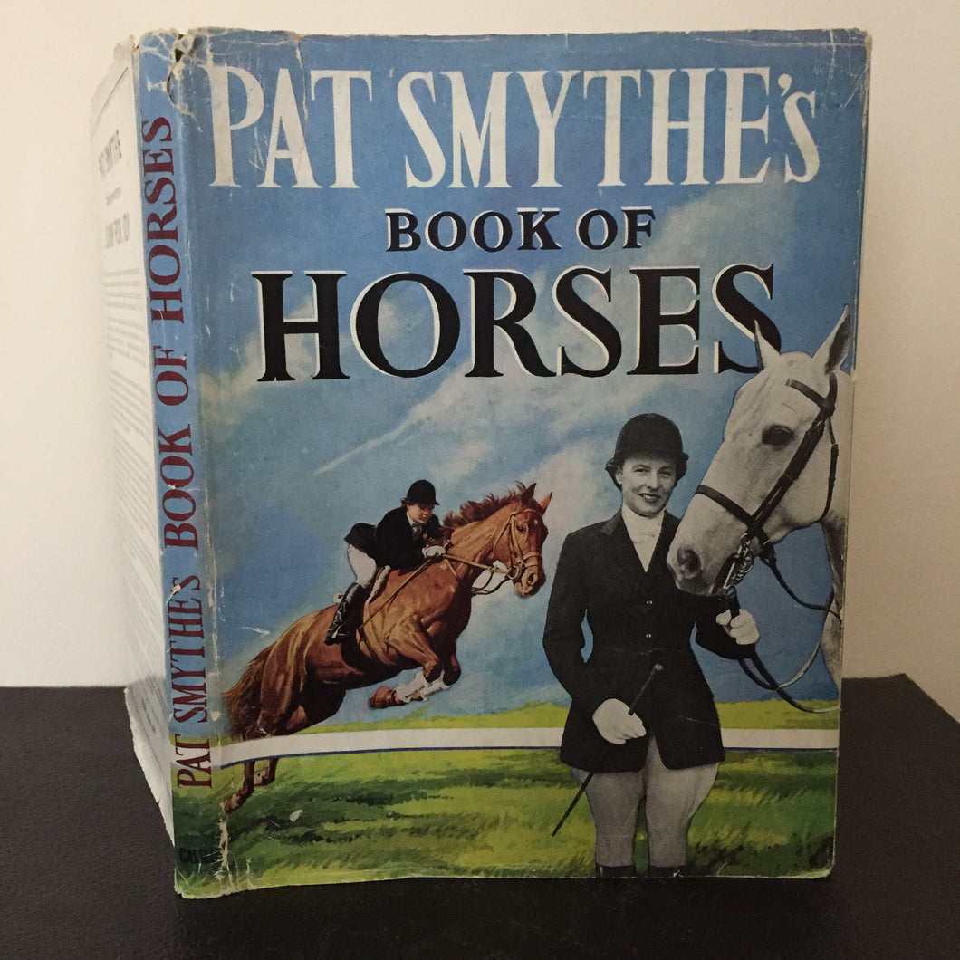 Pat Smythe's Book of Horses