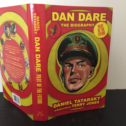 Dan Dare. The Biography