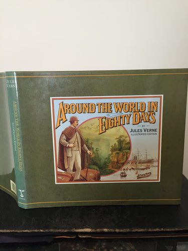 Around The World In Eighty Days. Illustrated Edition