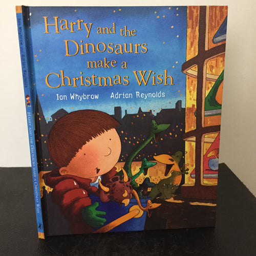 Harry and the Dinosaurs Make a Christmas Wish (signed)