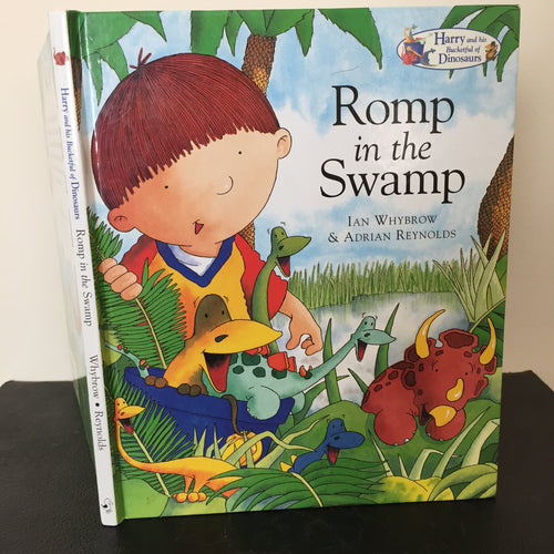 Romp in the Swamp. Harry and the Bucketful of Dinosaurs.