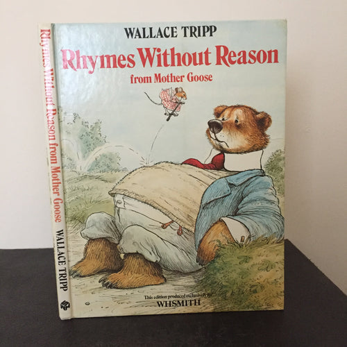 Rhymes Without Reason from Mother Goose