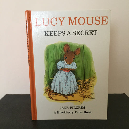 Lucy Mouse Keeps A Secret