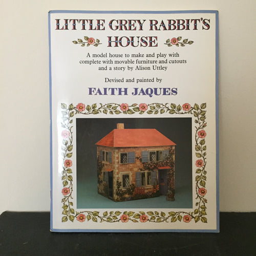 Little Grey Rabbit's House. A Model House to Make.