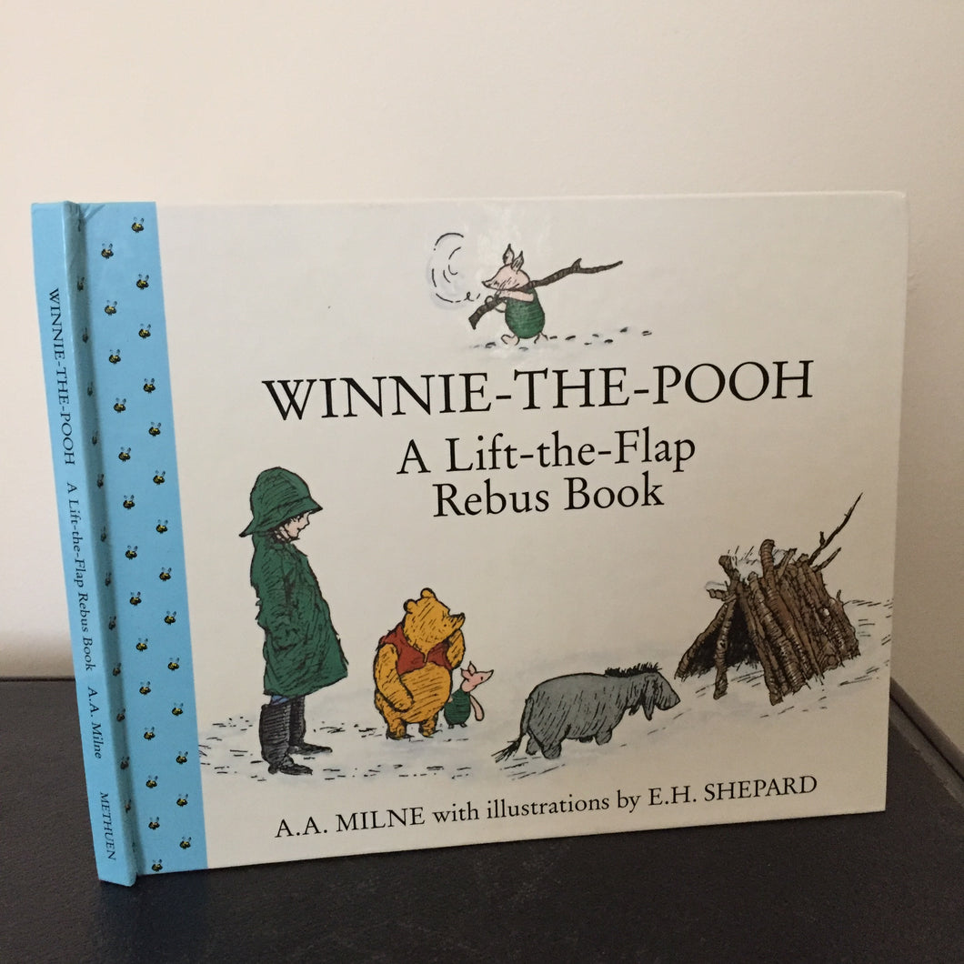 Winnie-the-Pooh. A Lift the Flap Rebus Book.