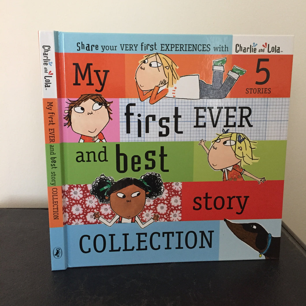 Charlie & Lola: My First Ever and Best Story Collection