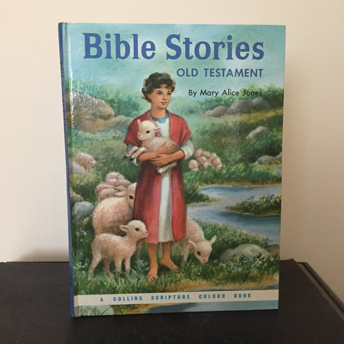 Bible Stories. Old Testament - A Collins Scripture Colour Book