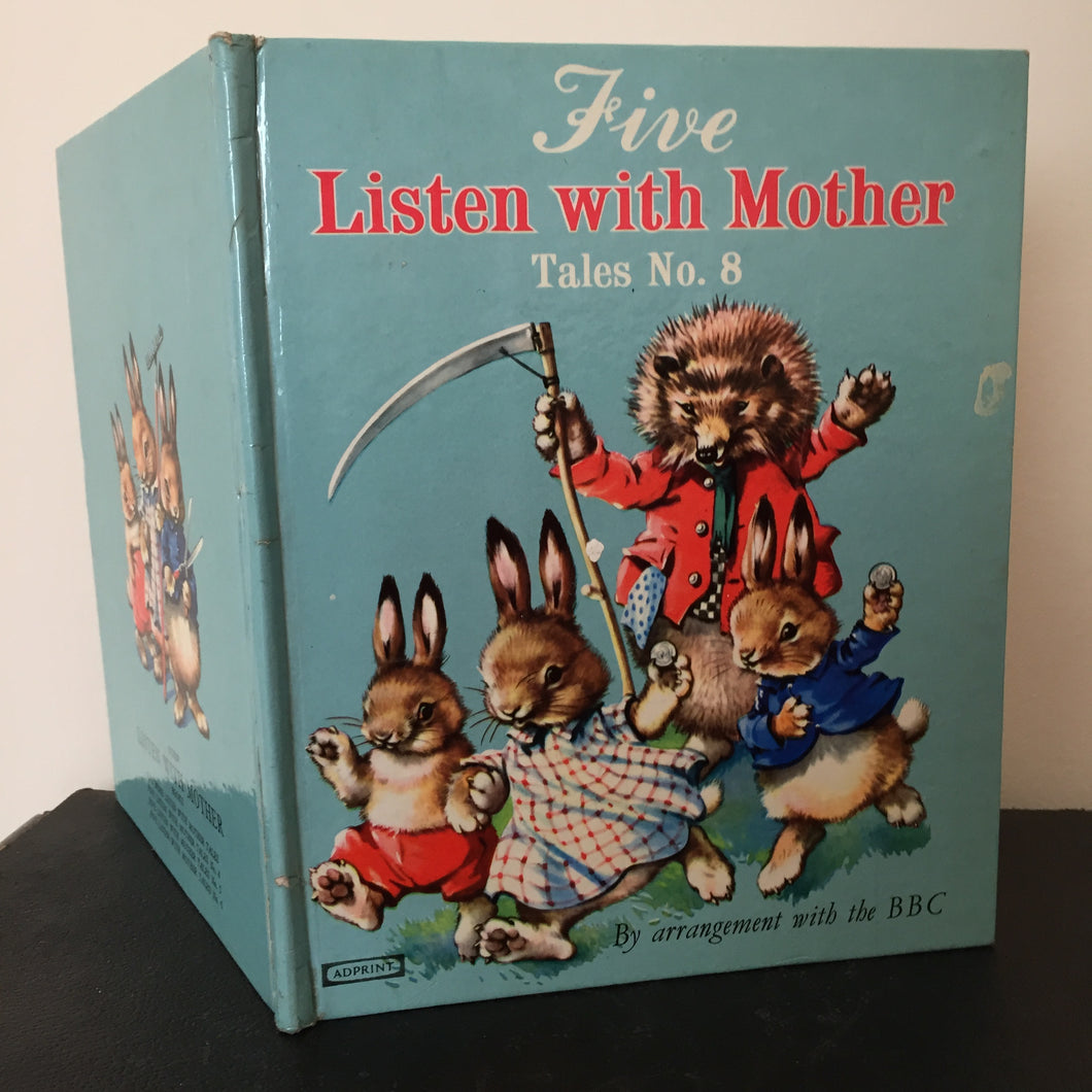 Five Listen with Mother: Tales Number 8