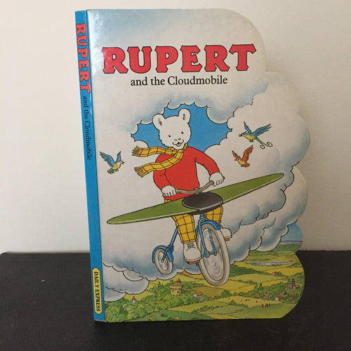Rupert and the Cloudmobile. A Rupert Hookbook