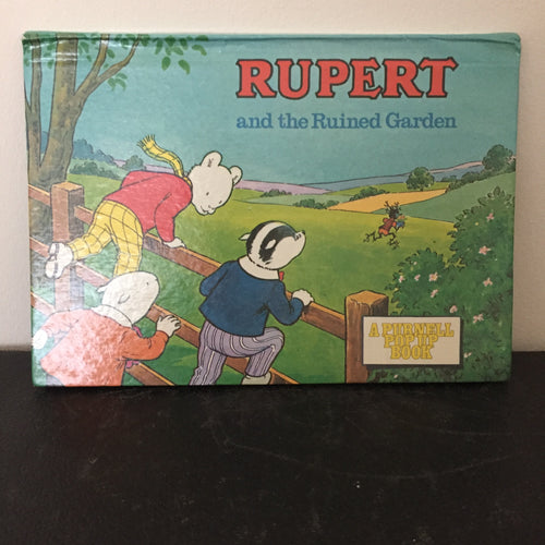 Rupert and the Ruined Garden - A Purnell Pop-Up Book