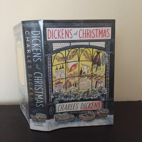 Dickens at Christmas - A Selection of Seasonal Writings