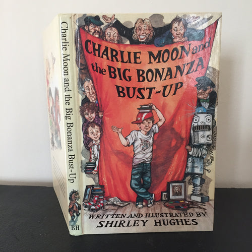 Charlie Moon and the Big Bonanza Bust-Up