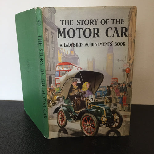 The Story of the Motor Car - A Ladybird Achievements Book