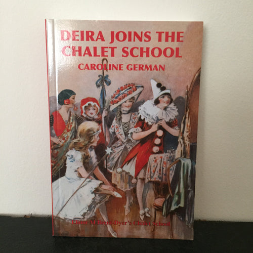 Deira Joins The Chalet School