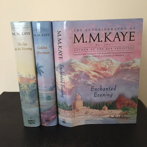 M.M. Kaye 3 volume set 'The Sun in the Morning' 'Golden Afternoon' & 'Enchanted Evening'