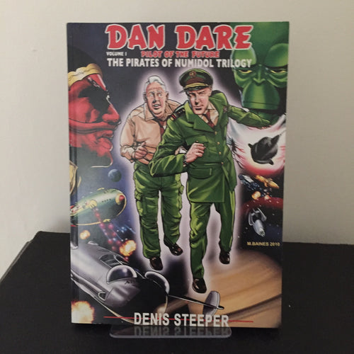 Dan Dare - The Pirates of Numidol (Volume 1 of the The Pirates of Numidol Trilogy)