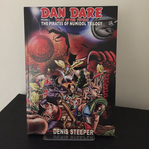Dan Dare -  The Destroyer of Worlds. (Volume 2 The Pirates of Numidol Trilogy.)