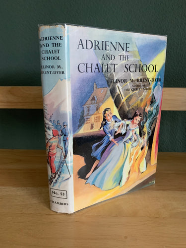 Adrienne And The Chalet School