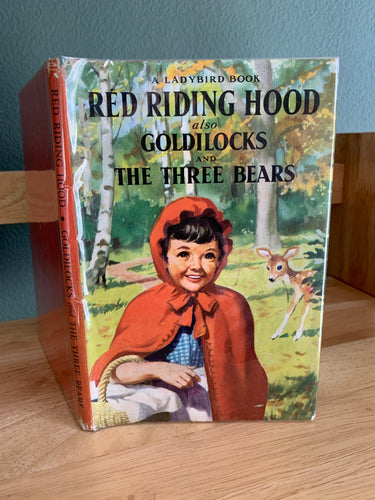 Red Riding Hood also Goldilocks and the Three Bears