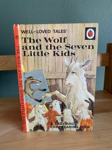 The Wolf and the Seven Little Kids - Well Loved Tales