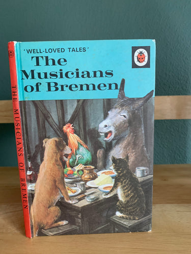 The Musicians of Bremen - Well Loved Tales