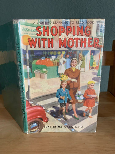Shopping With Mother - A Ladybird Learning To Read Book