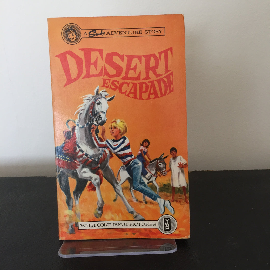 A 'Sindy' Adventure Story: Desert Escapade