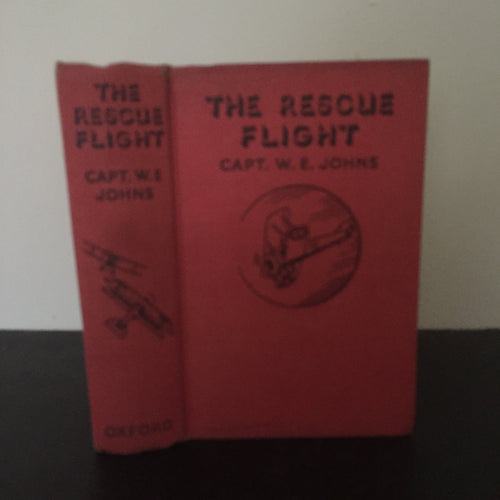 The Rescue Flight. A Biggles Story