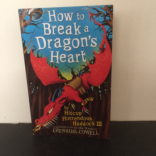 How To Break a Dragon's Heart (signed)