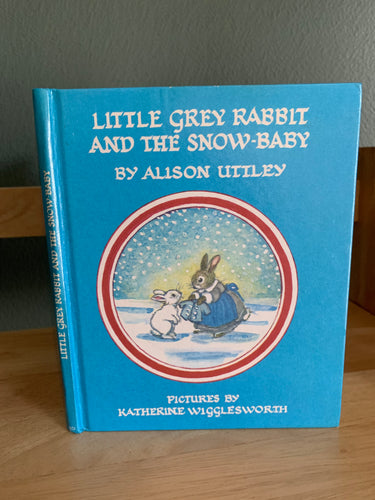 Little Grey Rabbit and the Snow-Baby