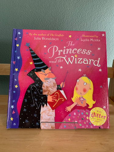The Princess and the Wizard (signed with Princess doodle)